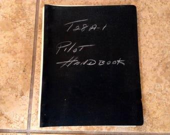 Original USAF Pilot Flight Manual for T-28A Airplane