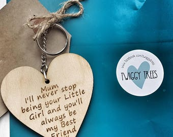 Mum Always be your little girl and you'll always be my  best friend  Engraved Keyring Gift