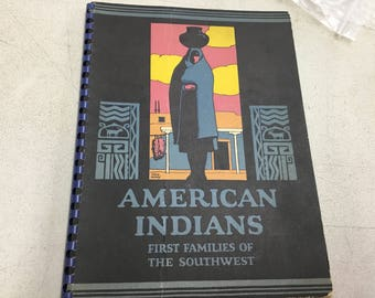 A book about American Indians first families of the southwest