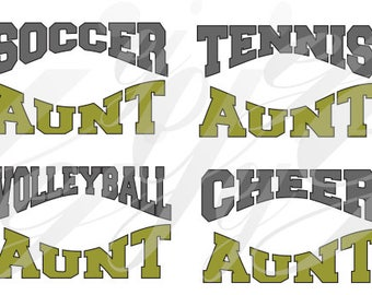 Sports Aunt Curved SVG EPS DXF Gif Pdf Jpg Png  Digital Cutting Design football soccer baseball volleyball cheer band softball tennis