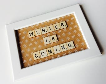 Winter Is Coming | Game Of Thrones | House Stark | Jon Snow | Winter | Snowflake | Festive | Home | Gift | Scrabble | Retro