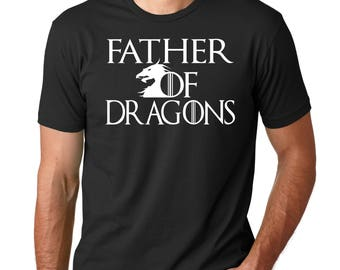 Father of Dragons Shirt, Tee Shirt, Movie Shirts, Khaleesi, Dad Shirt, Birthday Gift, workout clothes, Game of Thrones