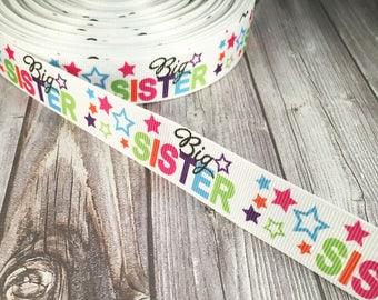 """Big sister ribbon - 1"""" ribbon - Stars ribbon - Colorful big sis - DIY hair bows - Grosgrain ribbon - 3 or 5 yards - DIY craft supplies"""