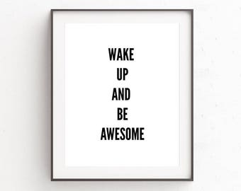 Wall Decor, Art Prints, Printable Arts, Dorm Room Decor Idea, Kids Gift, Quote, Printable Wall Art, Instant Downloads, Be Awesome, Posters