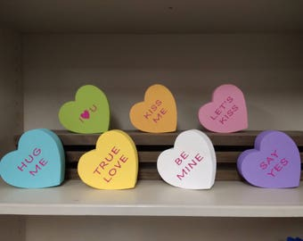 Conversation Heart Wood Block, Painted with Valentine Words Decal - Hug Me, Kiss Me, I Love You