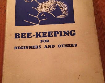 Bee Keeping for Beginners and Others