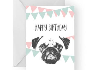Pug blank birthday card- Pug greeting card, dog card, Pug birthday card, cute dog birthday card, Birthday card