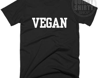Vegan T Shirt, Funny Men's Women's T-Shirt Top, Girls Ladies Fashion, Vegetarian Gift Tee Shirts with Sayings In 5 Size And Color Choice.