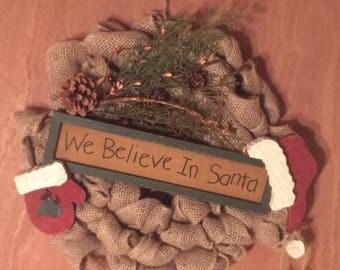 Christmas Door Wreath. We believe in Santa. Rustic Holiday. Home Decor. Burlap wreath. Front Door Decor. Santa. Christmas. Door Hanger