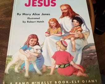 "1960's ""My First Book About Jesus"" by Mary Alice Jones. Hardcover. Rand McNally-Elf giant book"