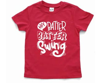 Hey batter batter shirt - Baseball shirt - for sister - for women - Baseball season shirt - toddler - boy - girl - babies - baseball tee