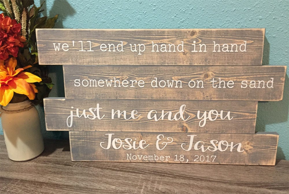 Beach wedding sign well end up hand in hand just me and you beach wedding sign well end up hand in hand just me and junglespirit Gallery