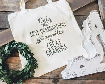 New Grandma Gift - New Great Grandma Gift - Baby Announcement Gift - Grandparent Gift - Promoted to Grandma Tote Bag