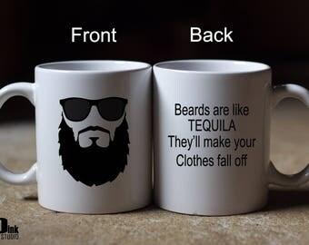 Beards Are Like Tequila Mug/Gift For Him/Beard Gang Mug