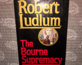 1986 The Bourne Supremacy First Edition