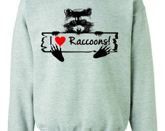 I Love Raccoons Sweatshirt