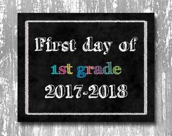 First day of school printable, first day of 1st grade printable, back to school printable, chalkboard first day of school printable, print