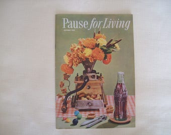 Pause For Living Magazine by Coca Cola Autumn 1956. Paperback. Vintage.