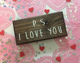 ps i love you - ps i love you sign - i love you sign - gifts for her - wedding gifts - anniversary gifts - gifts under 10 - i love you