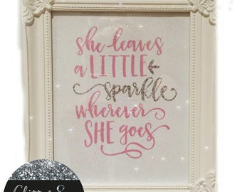 white Shabby Chic she leave a little sparkle where she goes frame