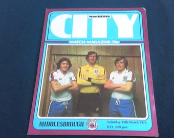 Manchester City v Middlesbrough Saturday March 25th 1978 football Programme