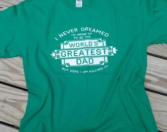 Father's day shirt, Father's day gift, Father's day, greatest dad ever, greatest dad, men's tee, men's shirt, Daddy, Dad's shirt