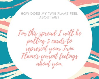 How Does My Twin Flame Feel About Me?