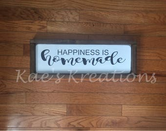 HAPPINESS is homemade/ inspirational wood sign/ home decor