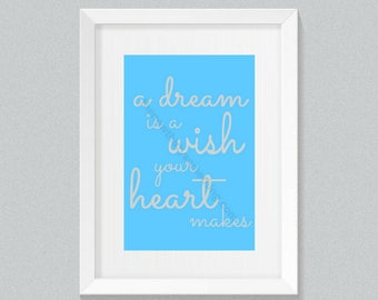 A dream is a wish your heart makes | Cinderella Lyrics | Disney Quotes | Download Printable