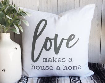 Love makes a house a home. Pillow Cover. 20x20. White Cotton Canvas. Cushion Cover. Family. Home. Free shipping.
