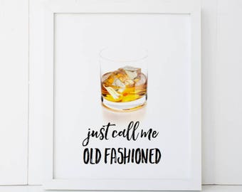 Just Call Me Old Fashioned Alcohol Bar Liquor Cocktail Humor Home Decor Printable Wall Art INSTANT DOWNLOAD DIY - Great Gift