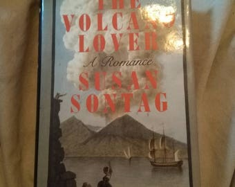 The Volcano Lover: A Romance 1992 Hardcover