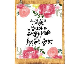 READY TO SHIP - Build a Longer Table - 8x10 Hand Lettered Print