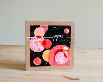 "Original and Unique Card - ""Joyous"""