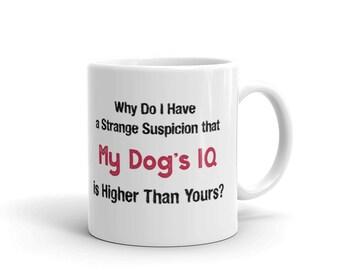 My Dog's IQ | Mug | White Ceramic Mug | Gifts for Dog Lovers | Funny Mug | Dog |