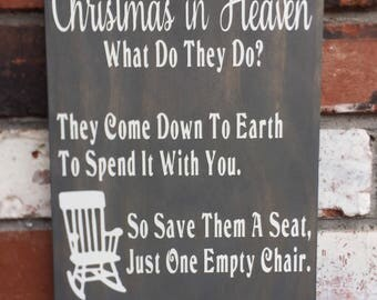 Christmas In Heaven - Wood Sign - Empty Chair - Poem - Gray - White- Wooden Signs - Loss of loved one