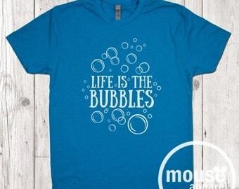 ON SALE Life is the Bubbles - Unisex T-shirt/Little Mermaid Shirt/Disney T-shirt/Bubbles Shirt