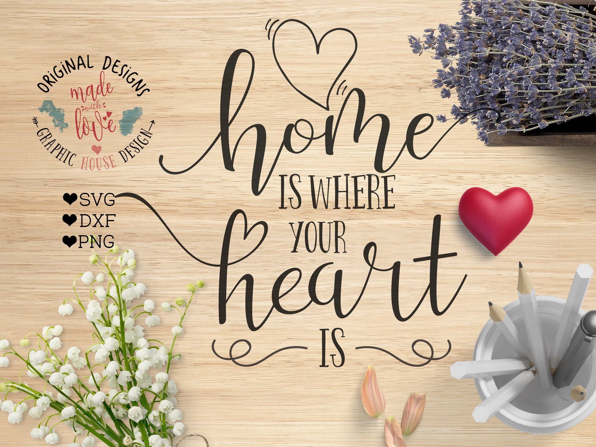 Home Is Where Your Heart Is Cut File And Housewarming