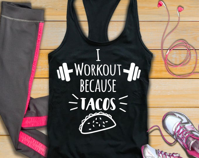I Workout Because Tacos-Feed Me Tacos Tank Top--Workout Tank Top-Womans Fitness Tank Top-Bella Canvas Flowy Tank Top-Loose Fit