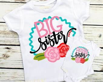 Big Sister, Middle Sister, Little Sister, Baby Sister, Big Sister Shirt, Little Sister Shirt, Baby Sister Outfit, Sisters Outfit , Flowers