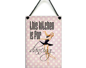 This Kitchen Is For Dancing Fun Kitchen Gift Retro Home Sign Handmade Wooden Plaque 268