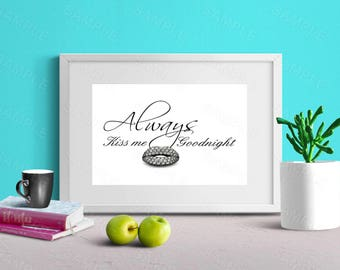 Always Kiss Me Good Night, Wall Art, Printable,Art Decor, Sparkling Lips, Typography, Instant Download