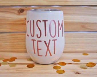 Custom Stainless Steel Wine Glass- Custom Wine Glass- Custom Wine Tumbler- Wine Tumbler- Stainless Steel Wine Glass- Custom Tumbler- Custom