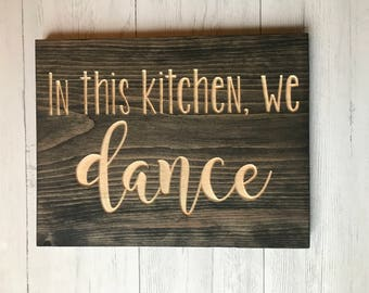 In This Kitchen We Dance | Kitchen Decor | Home Decor | Housewarming Gift | Wall Art | Dancer | Inspiration | Words To Live By | Home Living