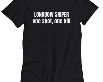 Archery Gift - Archer Shirt - Longbow Sniper - Women's Tee