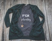 F Infertility T-shirt IUI IVF