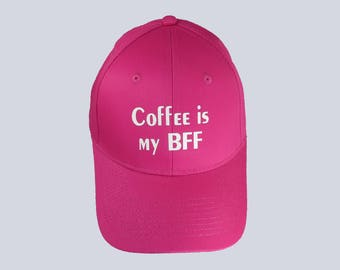 Hat, Coffee is my BFF, Cap