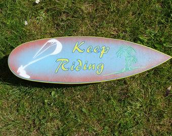 Keep Riding - Decorative surfboard