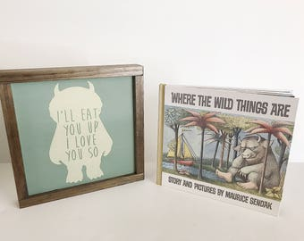Framed Sign, Wood Sign, Wall Art, Nursery Decor, Childrens Room Decor, Childrens Books, Where The Wild Things Are, Baby Shower Gift