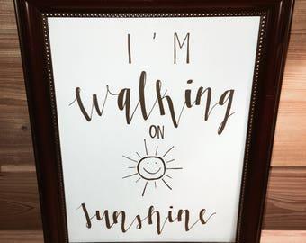 SALE! I'm Walking On Sunshine Printable Wall Art